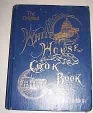 The Original White House Cook Book 1887 Edition 2003 RECIPE COOKBOOK