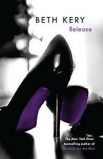 Release by Beth Kery (Paperback) NEW BOOK