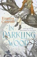In Darkling Wood by Carroll, Emma, NEW Book, FREE & Fast Delivery, (Paperback)