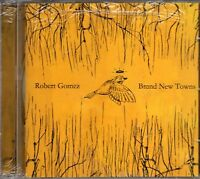 Robert Gomez - Brand New Towns (2007 CD) New & Sealed