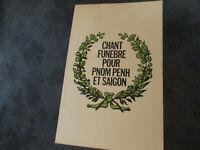 Rare livre, Chant funèbre pour Pnom Penh et Saïgon éditions S.P.L de 1975 en TBE