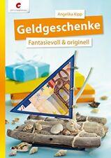 Geldgeschenke * Fantasievoll & originell * CV3380 * Christophorus Verlag