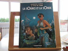 CYCLE DE CYANN EO1993 TBE/TTBE LA SOURCE ET LA SONDE BOURGEON LACROIX