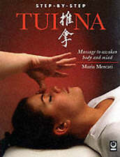 Tui Na: Massage to Awaken Body and Mind (Step-by-Step)-ExLibrary