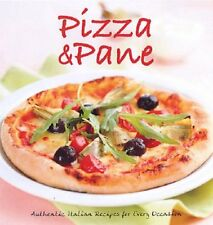 (EX-LIBRARY) 1845431855 Pizza and Pane: Authentic Italian Recipes for Every Occa