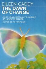 The Dawn of Change - Eileen Caddy    P0111