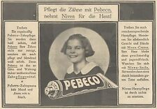 Y4217 Zahnpasta PEBECO - Pubblicità d'epoca - 1925 Old advertising