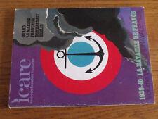 16$$  Revue ICARE n°61 1939-1940 Bataille de France Vol.6 Aeronavale