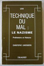 Une technique du mal: Le Nazisme C LINDENBERG éd Triades 1979