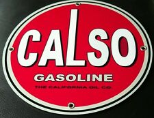 Calso Gas Oil gasoline sign round . Free shipping on any 8 signs