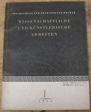 Wissenschaftliche und Künstlerische Arbeiten ✤ 1953