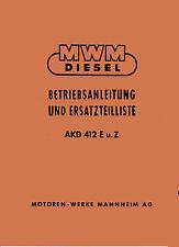 Bedienungsanleitung und Ersatzteilliste Dieselotor  MWM AKD 412 E u. Z