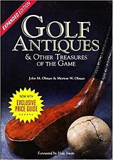 Golf Antiques& Other Treasures of the Game by John & Morton Olman W/ Price Guide