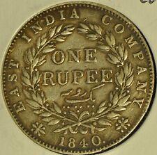 East India Company 1840 1 Rupee - Buyers Grade -