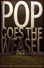 Pop Goes The Weasel By James Patterson (1999 First Edition Hard Cover) Pre-Owned