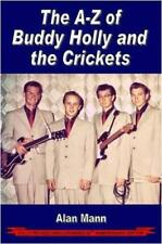 A-Z of Buddy Holly and the Crickets by Alan Mann | Paperback Book | 978095470680