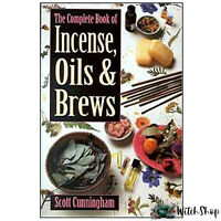 The Complete Book of Incense Oils & Brews by Scott Cunningham Wicca Pagan Witch