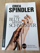 Das Blut meiner Schwester von Erica Spindler  * Thriller *