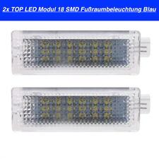 2x TOP LED Modul 18 SMD Fußraumbeleuchtung Für BMW Blau (105)