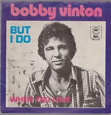 "7 "" Bobby Vinton But I'd Do / When You Love 70`S CBS EPIC EPC 1136"