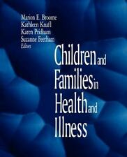 Children and Families in Health and Illness (1998, Paperback)