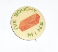 Early 1900s pin I've Bought Mine pinback BRICK or BLOCK button