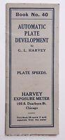 Harvey Automatic PLate Development Book #40 Plate Speeds Chicago - VINTAGE B3