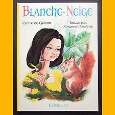 BLANCHE-NEIGE Conte de Grimm Simonne Baudoin 1968