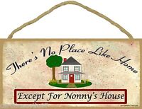 "Theres No Place Like Nonny's House 5""x10"" Sign Grandmother Plaque"