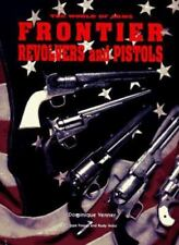 Frontier Pistols and Revolvers by Dominique Venner (1997, Hardcover)