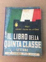 VECCHIO LIBRO SCOLASTICO 1939  P.N.F. G.I.L. FASCIO FASCISMO OLD BOOK