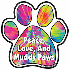 Dog Magnetic Paw Decal - Peace, Love And Muddy Paws  - Made In USA