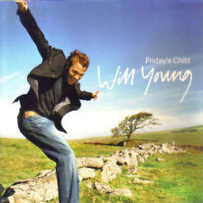 WILL YOUNG - FRIDAY'S CHILD - CD (2003) 11 TRACKS: LEAVE RIGHT NOW, YOU'RE GAME