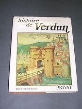 Verdun Histoire de Verdun Edition Privat 1982