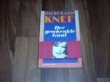 Hildegard Knef -- Der GESCHENKTE GAUL / Bericht aus einem Leben