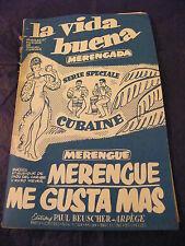 Partitura La vida buena Merengue me gusta mas 1955 Music Sheet
