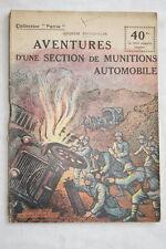 COLLECTION PATRIE N°120 AVENTURES D'UNE SECTION DE MUNITIONS AUTOMOBILE 1919