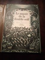 Edmond Haraucourt:Le musée de la double soif .