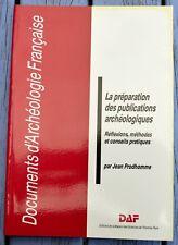 Documents d'Archéologie Française, DAF 8, La préparation des publications