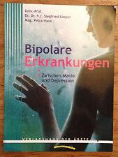 BIPOLARE ERKRANKUNG Zwischen Manie und Depression Siegfried Kasper 2006