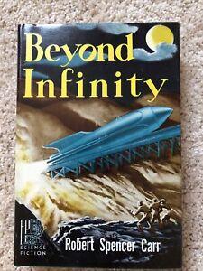 Beyond Infinity by Robert Spencer Carr 1st Edition SIGNED Hannes Bok Illustrator
