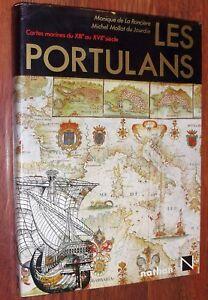 de La Ronciere & du Jourdin LES PORTULANS cartes marines du XIIe au XVIIe siècle