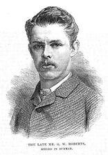 Signor George William ROBERTS uccisi in Birmania-stampa antica 1886