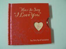 Hallmark Gift Book HOW TO SAY I LOVE YOU Hardcover NEW Fun Flirty Tips Romance
