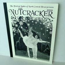 The NutCracker 2008 Festival Ballet of North Central Texas Program Book