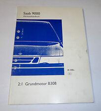 Werkstatthandbuch Saab 9000 Motor Grundmotor B308, Modelljahre ab 1995