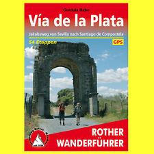 Rother Wanderführer Via de la Plata - Jakobsweg von Sevilla nach...    NEU