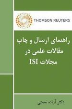 Paper Submission Guidelines in ISI Indexed Journals by Azadeh Nemati (2013,...