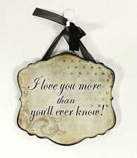 Inspirational wooden wall plaque, I Love you ..........