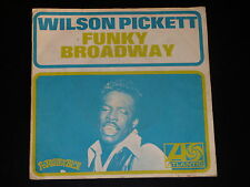 45 tours SP - WILSON PICKETT - FUNKY BROADWAY - 1967